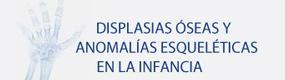 4ª Jornada Avances  Displasias Óseas y Anomalías Esqueléticas en la Infancia Logo